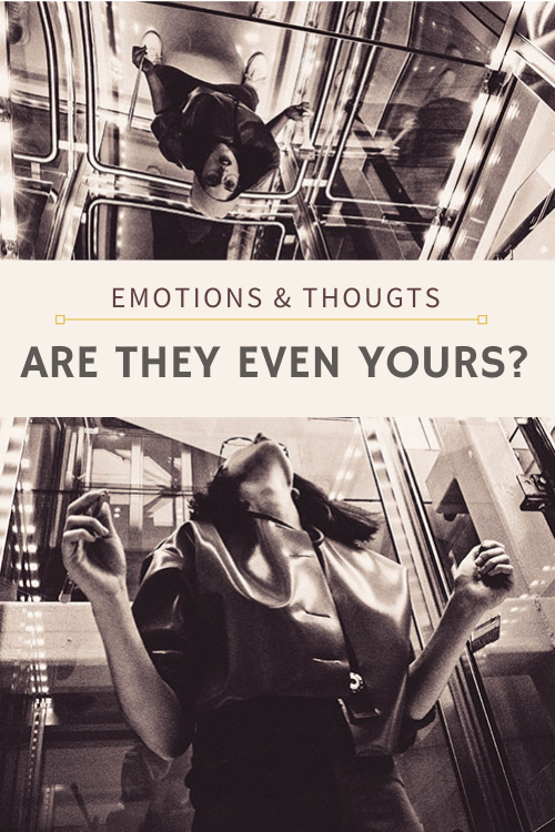 mastering emotions and thoughts